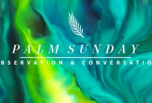Palm Sunday Observation & Conversation