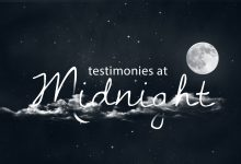Testimonies At Midnight