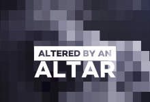 Altered By An Altar – Brian White