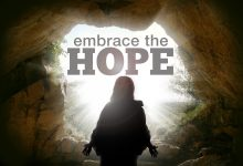 Embrace the Hope – Easter 2020