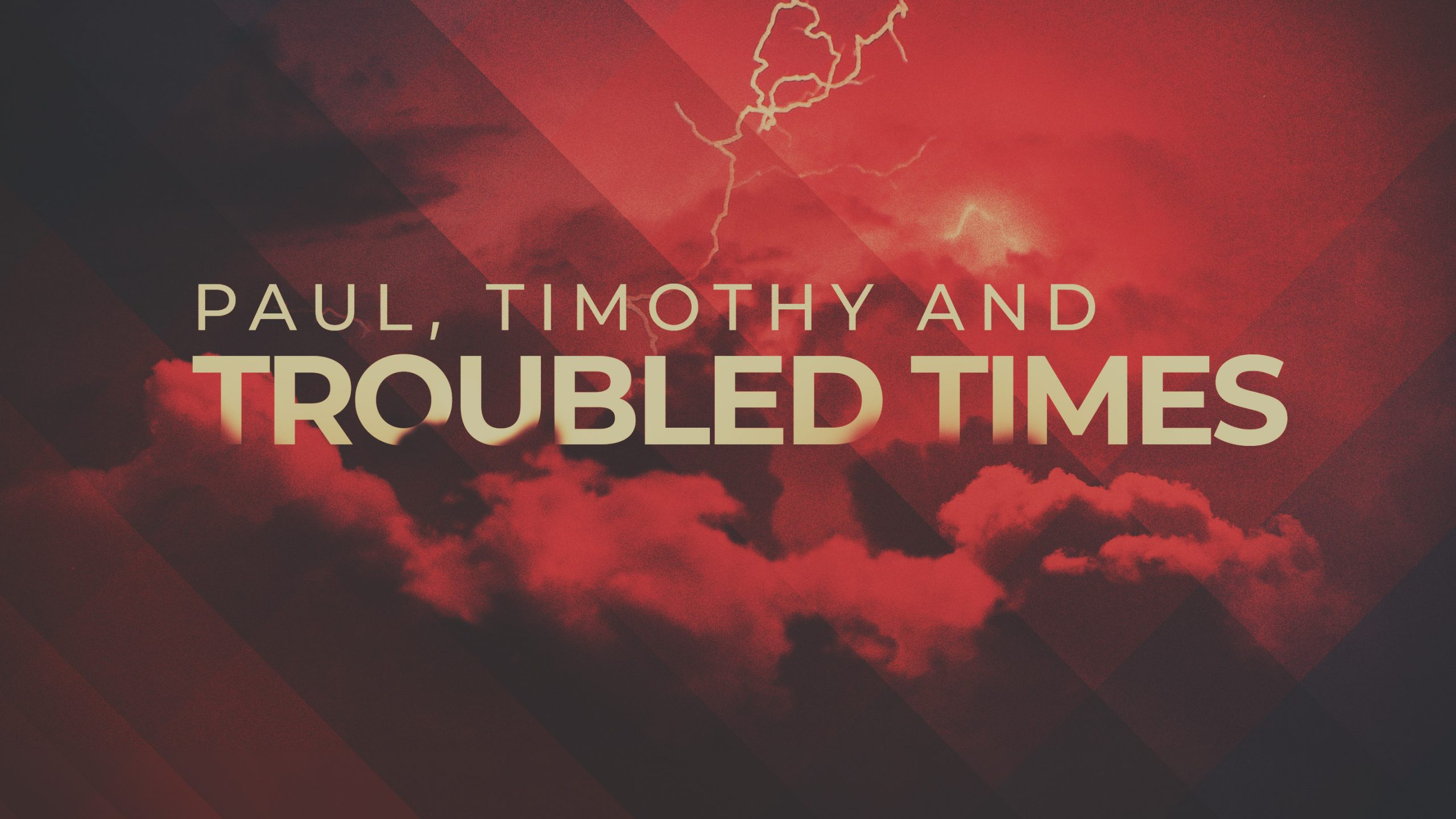 Paul, Timothy and Troubled Times Part 5